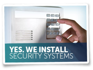 We Install Security Systems